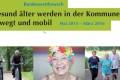 Bundeswettbewerb Gesund älter werden in der Kommune – bewegt und mobil